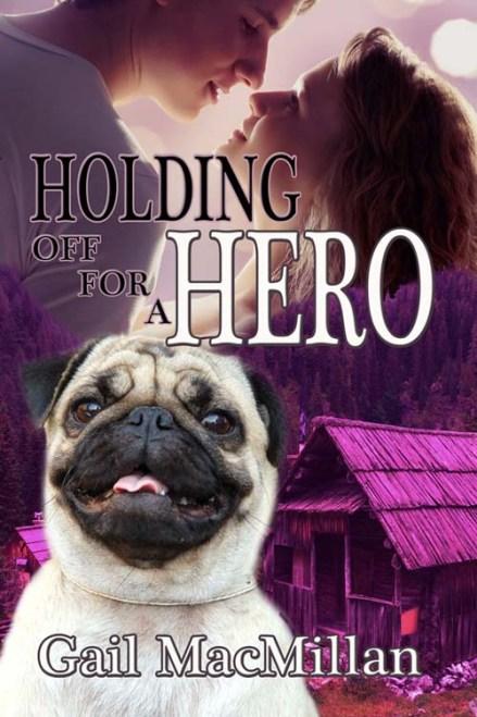 HoldingOffForaHero_GailMacMillan