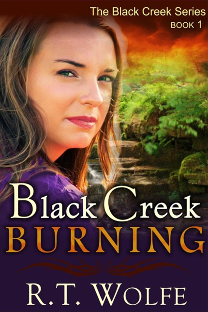 Black Creek Burning_RT Wolfe