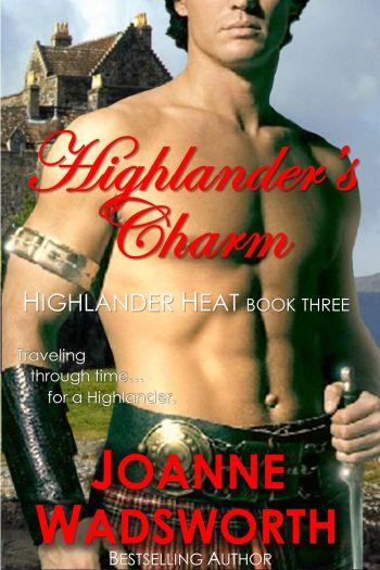 Highlander'sCharm_HighlanderHeat#3_JoanneWadsworth10.06.14
