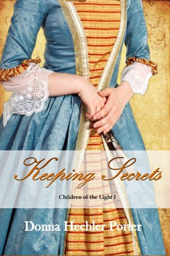 KeepingSecrets_#1ChildrenoftheLight_DonnaHechlerPorter12.01.14