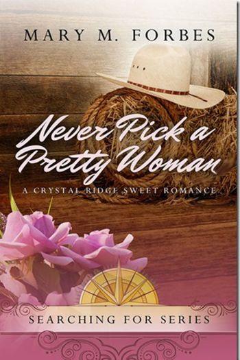 NeverPickaPrettyWoman_MaryM.Forbes11.03.14