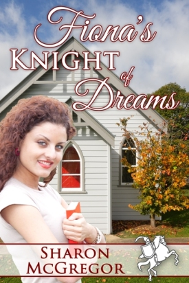 Fiona'sKnightofDreams_SharonMcGregor09.07.15