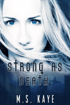 StrongAsDeathMSKaye