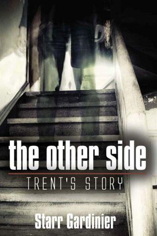 TheOtherSide-Trent'sStory_StarrGardinier02.01.16